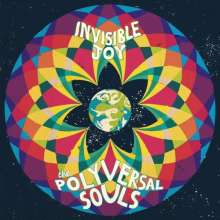 The Polyversal Souls: Invisible Joy, CD