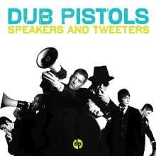 Dub Pistols: Speakers & Tweeters, CD