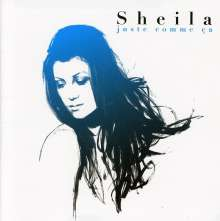 Sheila: Juste comme ca : best o, 2 CDs