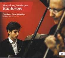 Jean-Jacques Kantorow & Alexandre Kantorow - Chevillard / Faure & Gedalge, CD