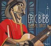 Eric Bibb: Global Griot, 2 CDs