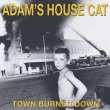 Adam's House Cat: Town Burned Down, CD