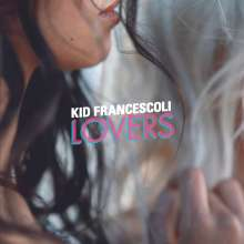 Kid Francescoli: Lovers, LP