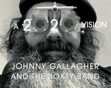 Johnny Gallagher And The Boxty Band: A 2020 Vision, CD