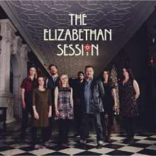 The Elizabethan Session: The Elizabethan Session, LP