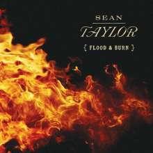 Sean Taylor: Flood & Burn, CD