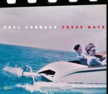 Paul Carrack: These Days, CD