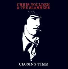 Chris Youlden: Closing Time, LP