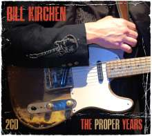 Bill Kirchen (ex-Commander Cody): Proper Years, 2 CDs