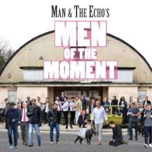 Man & The Echo: Men Of The Moment, CD