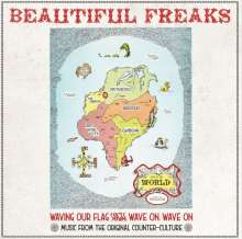 Beautiful Freaks: Waving Our Flag High: When Music Was The Counterculture, 2 LPs