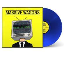 Massive Wagons: House Of Noise (Limited Edition) (Blue Vinyl), LP