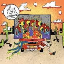 The Dust Coda: Mojo Skyline (Black Vinyl), LP