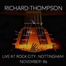 Richard Thompson: Live At Rock City Nottingham 1986, 2 CDs
