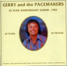 Gerry & The Pacemakers: 20 Year Anniversary Album 1982, CD
