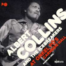 Albert Collins: At Onkel Pö's Carnegie Hall Hamburg 1980, 2 CDs