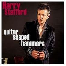Harry Stafford: Guitar Shaped Hammers, CD