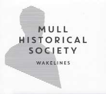 Mull Historical Society: Wakelines, LP