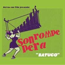 Son Rompe Pera: Batuco, LP