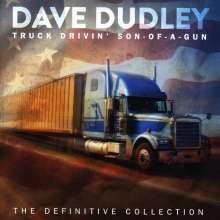 Dave Dudley: Truck Drivin' Son-Of-A-Gun, 2 CDs