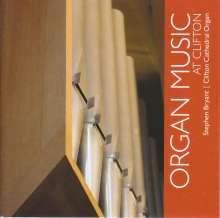 Stephen Bryant - Organ Music At Clifton, CD