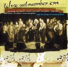 Til We Outnumber 'Em: A Woody Guthrie Tribute, CD