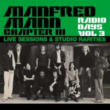 Manfred Mann Chapter Three: Radio Days Vol 3: Live Sessions & Studio Rarities (180g), 3 LPs
