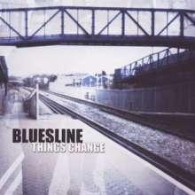 Bluesline: Things Change, CD