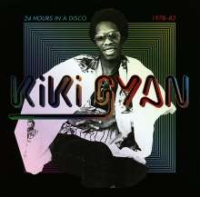 Kiki Gyan: 24 Hours In A Disco 1978-1982, 2 LPs
