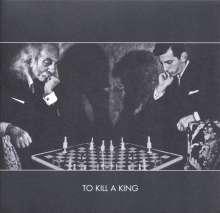 To Kill A King: To Kill A King, CD