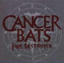 Cancer Bats: Hail Destroyer, CD