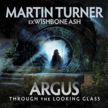 Martin Turner: Argus: Through The Looking Glass, CD