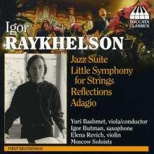 Igor Raykhelson (geb. 1961): Jazz-Suite für Viola,Saxophon & Orchester, CD