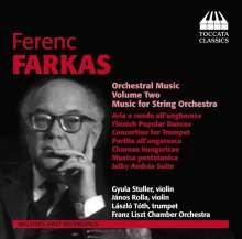 Ferenc Farkas (1905-2000): Orchesterwerke Vol.2 - Werke für Streichorchester, CD