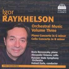 Igor Raykhelson (geb. 1961): Orchesterwerke Vol.3, CD