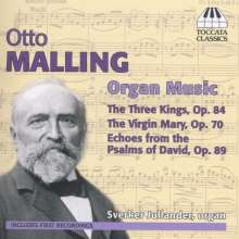 Otto Malling (1848-1915): Orgelwerke, CD