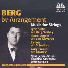Alban Berg (1885-1935): Berg by Arrangement - Musik für Streicher, CD