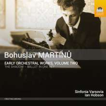 Bohuslav Martinu (1890-1959): Frühe Orchesterwerke Vol.2, CD