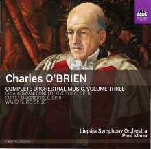 Charles O'Brien (1882-1968): Sämtliche Orchesterwerke Vol.3, CD