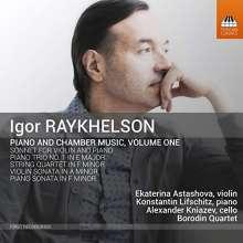 Igor Raykhelson (geb. 1961): Klavierwerke & Kammermusik Vol.1, CD