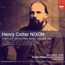 Henry Cotter Nixon (1842-1907): Orchesterwerke Vol.1, CD