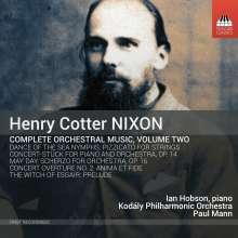 Henry Cotter Nixon (1842-1907): Orchesterwerke Vol.2, CD