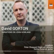 David Gorton (geb. 1978): Variations on John Dowland, CD