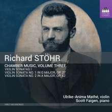 Richard Stöhr (1874-1967): Kammermusik Vol.3, CD