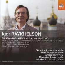 Igor Raykhelson (geb. 1961): Klavierwerke & Kammermusik Vol.2, CD