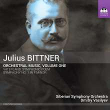 Julius Bittner (1874-1939): Orchesterwerke Vol.1, CD