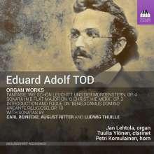 Eduard Adolf Tod (1839-1872): Orgelwerke, CD
