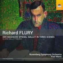 Richard Flury (1896-1967): Der magische Spiegel, CD