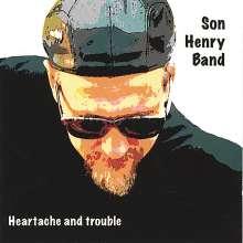 Son Henry: Heartache & Trouble, CD