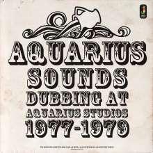 Aquarius Sounds (Dubbing At Aquarius Studios 1977-1979) (180g), LP